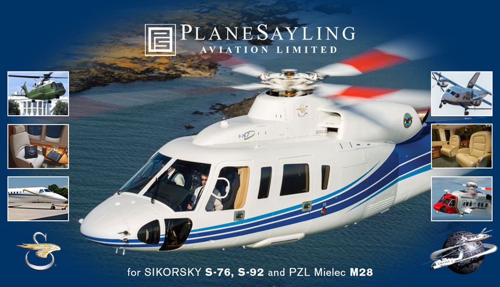 PlaneSayling Aviation Limited for Sikorsky S-76, S-92 and PZL Mielec M28